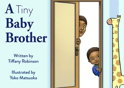Front Cover A Tiny Baby Brother - Tiffany Robinson